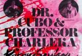 Plakat - Dr Cubo ja professor Charlekas Räpane Sessioon